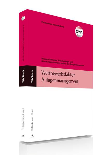 Wettbewerbsfaktor Anlagenmanagement als Buch von
