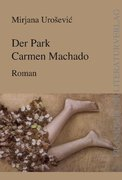 Der Park Carmen Machado