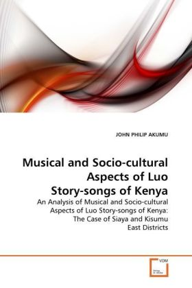 Musical and Socio-cultural Aspects of Luo Story...