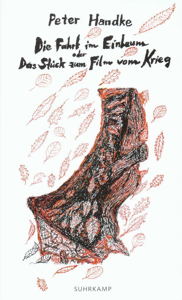 Die Fahrt im Einbaum oder Das Stück zum Film vom Krieg als Buch