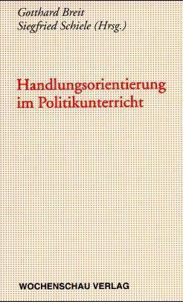 Handlungsorientierung im Politikunterricht als Buch
