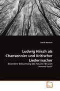 Ludwig Hirsch als Chansonnier und Kritischer Liedermacher
