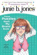 Junie B.'s These Puzzles Hurt My Brain! Book