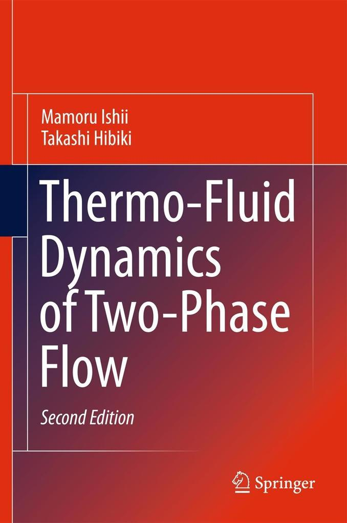 Thermo-Fluid Dynamics of Two-Phase Flow als Buc...