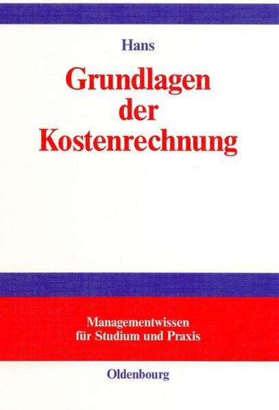 Grundlagen der Kostenrechnung als Buch (gebunden)