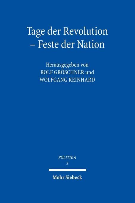 Tage der Revolution - Feste der Nation als Buch...