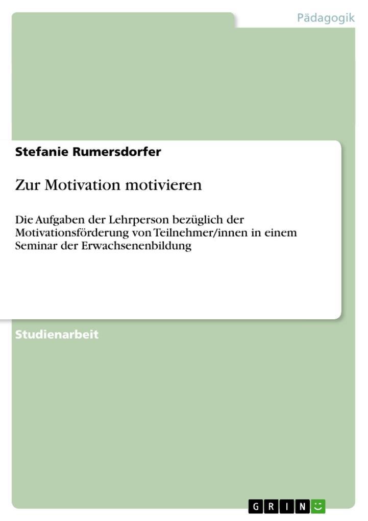 Zur Motivation motivieren als Buch von Stefanie...