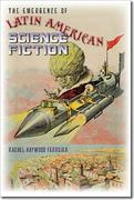 Emergence of Latin American Science Fiction