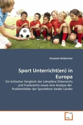 Sport Unterricht(en) in Europa als Buch von Eli...