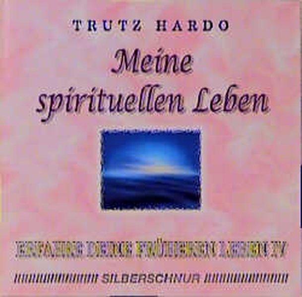 Erfahre Deine früheren Leben 4. Meine spirituellen Leben. CD als Hörbuch