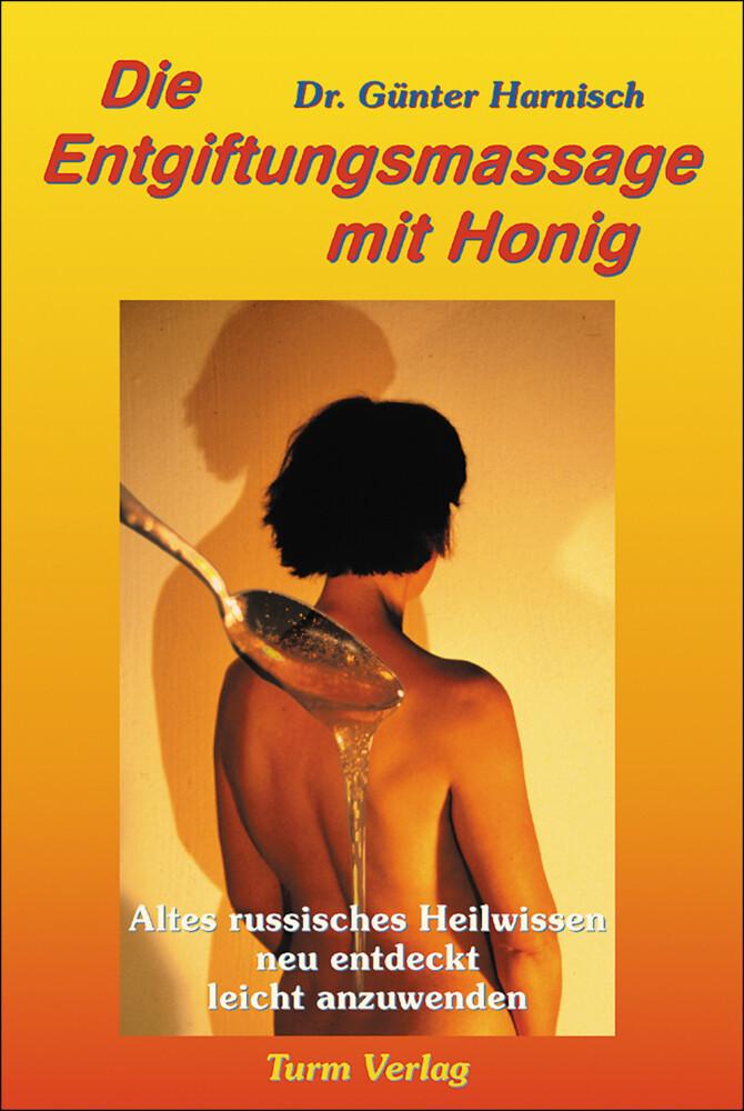 Die Entgiftungsmassage mit Honig als Buch