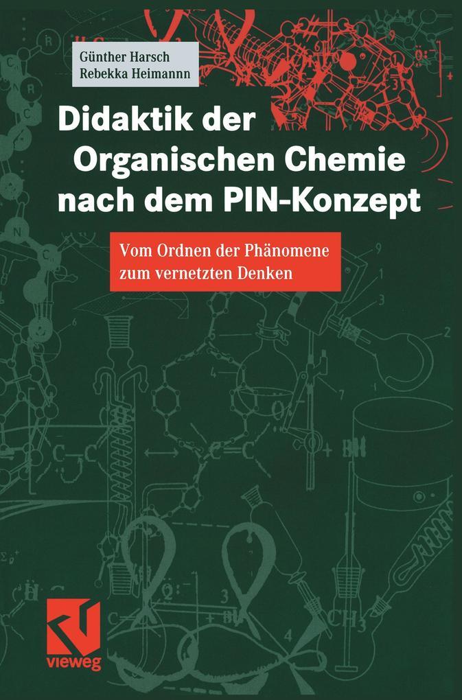 Didaktik der Organischen Chemie nach dem PIN-Konzept als Buch