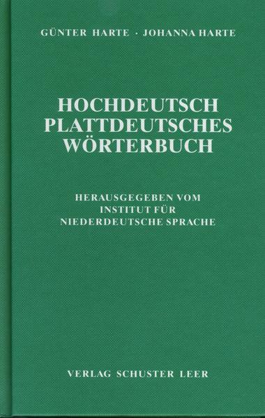 Hochdeutsch - Plattdeutsches Wörterbuch als Buch (gebunden)