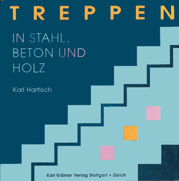 Treppen in Stahl, Beton und Holz als Buch