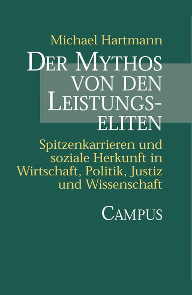 Der Mythos von den Leistungseliten als Buch