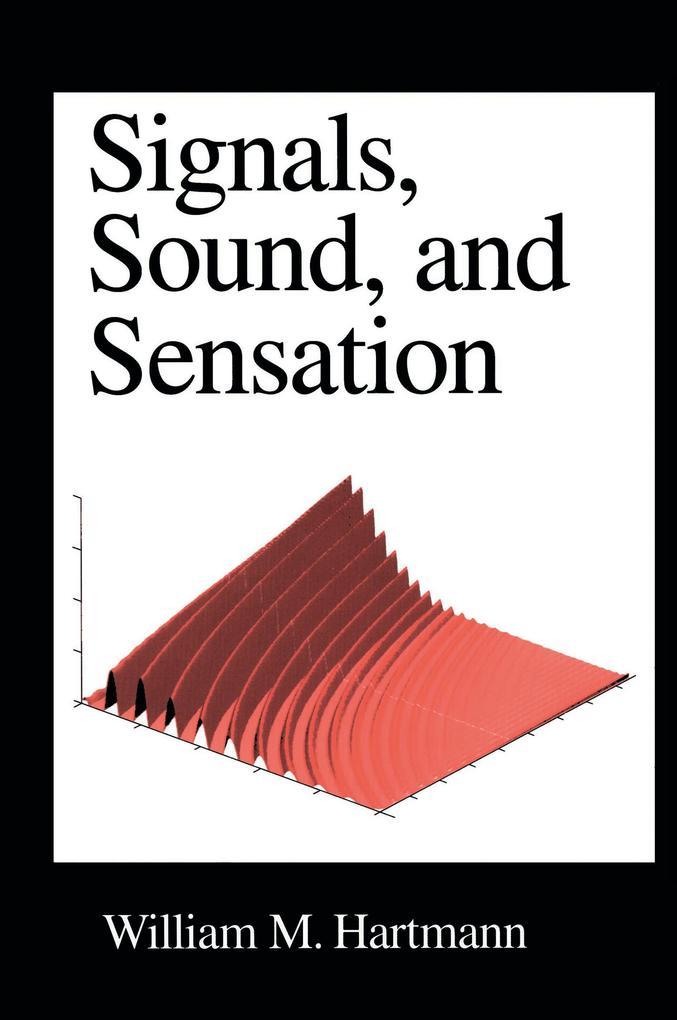 Signals, Sound, and Sensation als Buch
