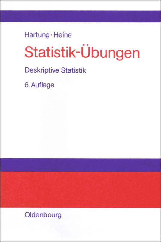 Statistik-Übungen. Deskriptive Statistik als Buch