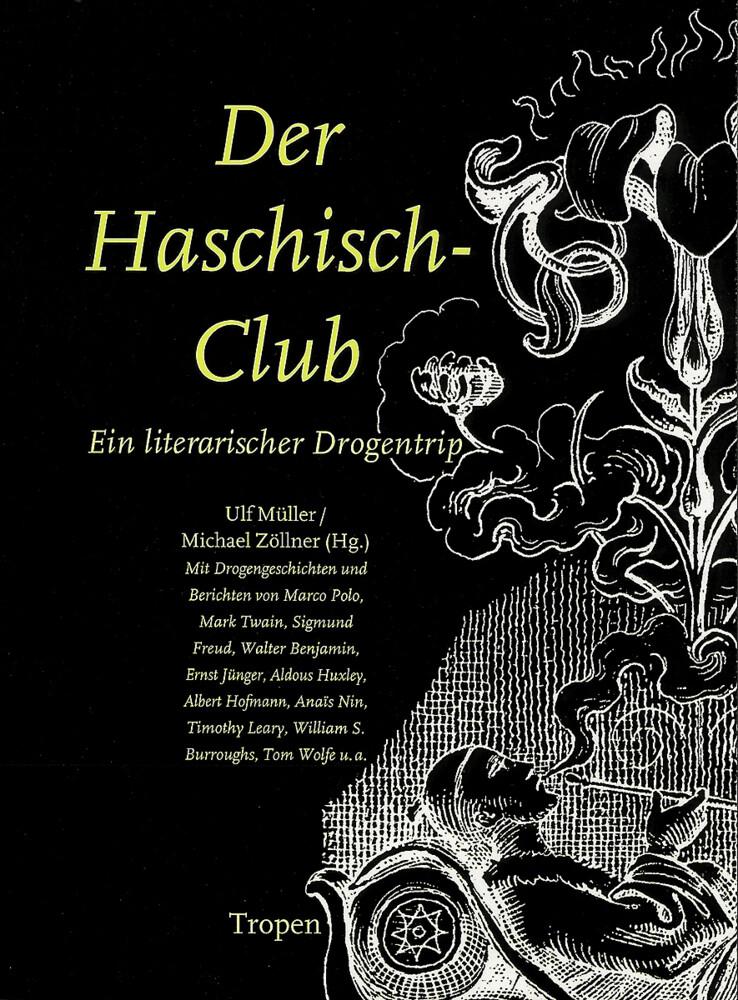 Der Haschisch-Club als Buch (gebunden)