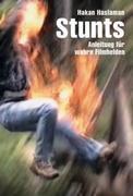 Stunts und wie sie gemacht werden