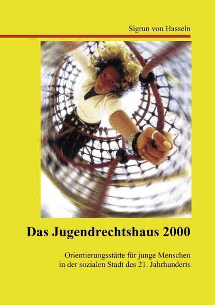 Das Jugendrechtshaus 2000 als Buch