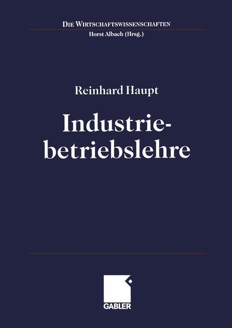 Industriebetriebslehre. Einführung als Buch