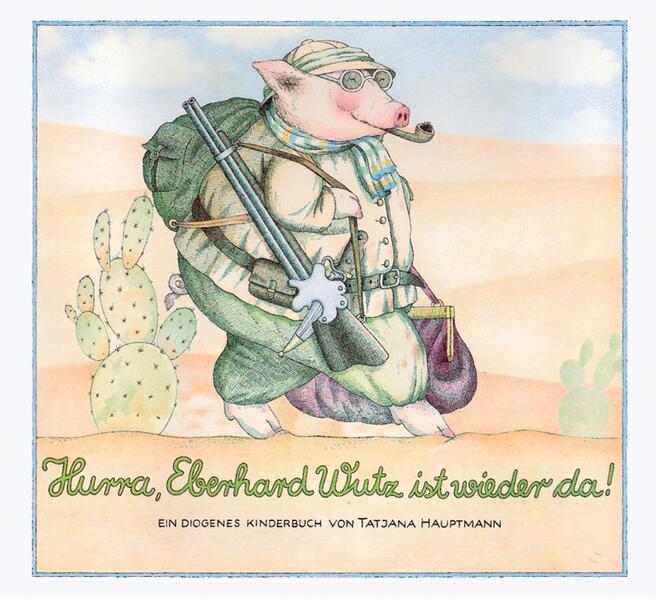 Hurra, Eberhard Wutz ist wieder da! als Buch