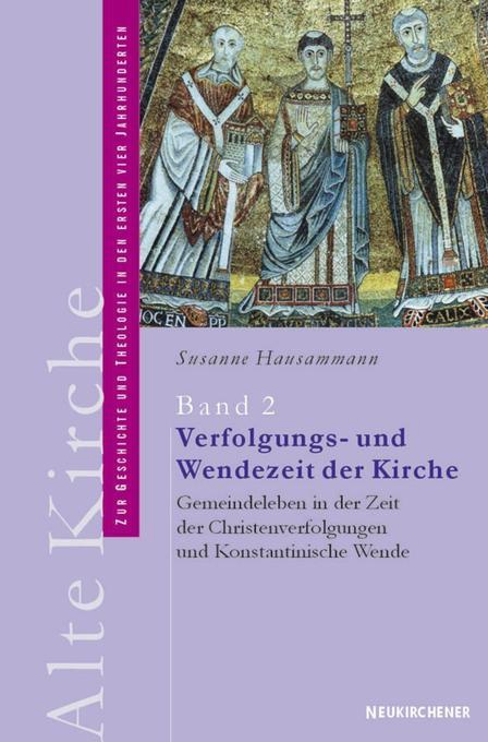 Alte Kirche 2. Verfolgungs- und Wendezeit der Kirche als Buch