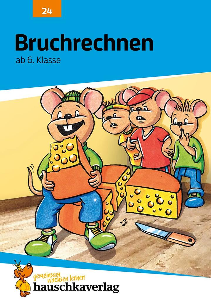 Bruchrechnen - Addition und Subtraktion ab 6. Klasse als Buch