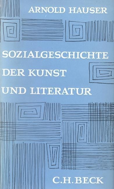 Sozialgeschichte der Kunst und Literatur als Buch