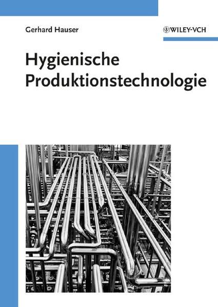 Hygienische Produktionstechnologie als Buch