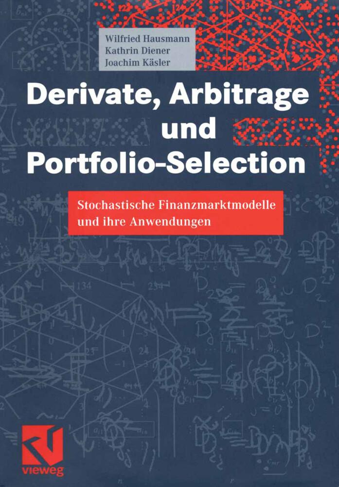Derivate, Arbitrage und Portfolio-Selection als Buch