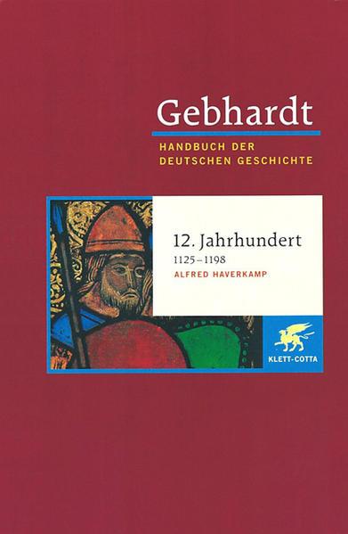 Die Zeit der Staufer (1125 - 1198) als Buch