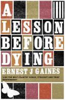 A Lesson Before Dying als Taschenbuch von Ernes...