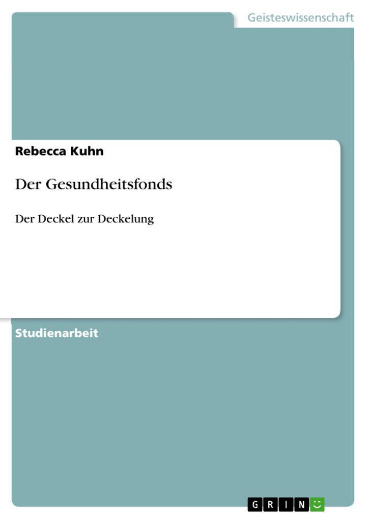 Der Gesundheitsfonds als Buch von Rebecca Kuhn - Rebecca Kuhn