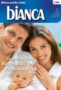 Küsse, Baby und das Familienglück
