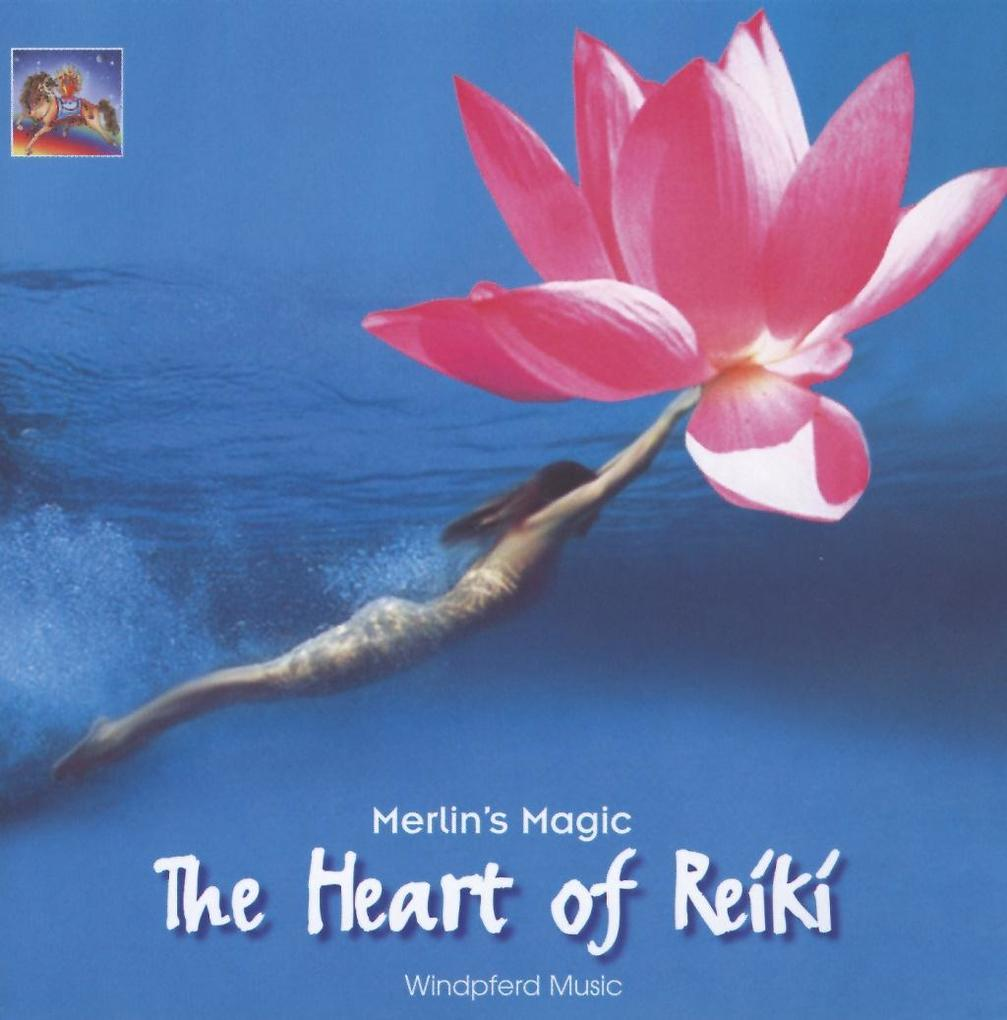 The Heart of Reiki. CD als Hörbuch