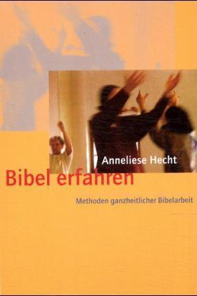 Bibel erfahren als Buch