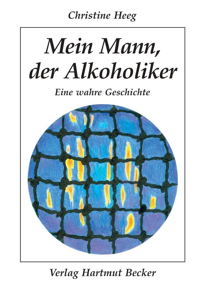 Mein Mann, der Alkoholiker als Buch