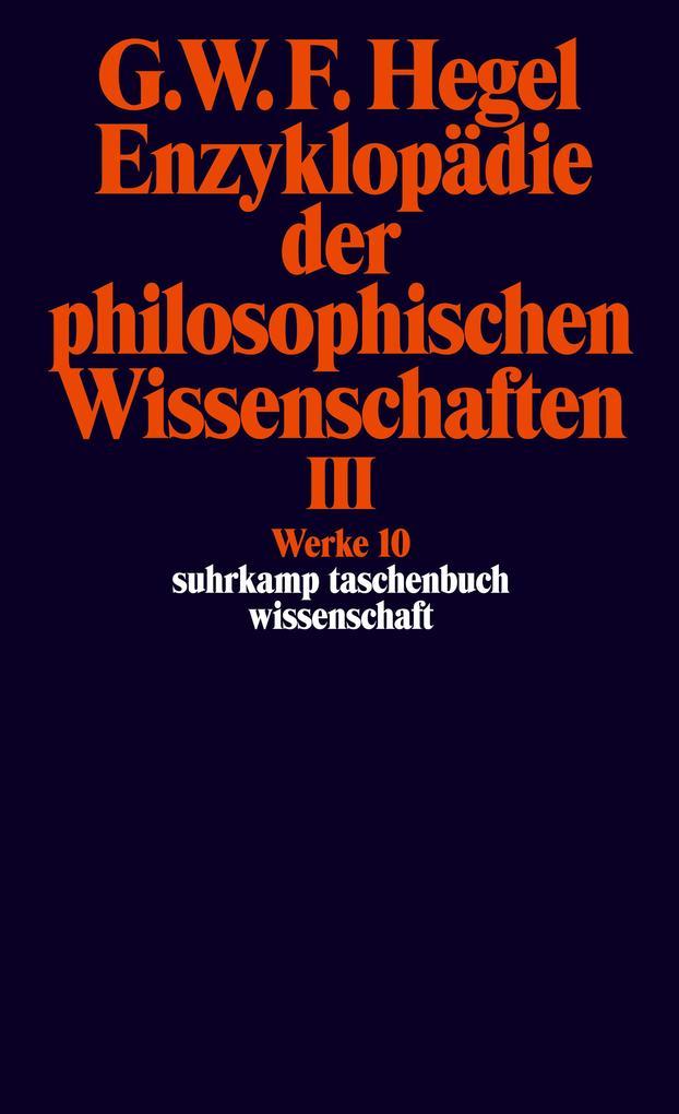 Enzyklopädie der philosophischen Wissenschaften III im Grundrisse 1830 als Taschenbuch