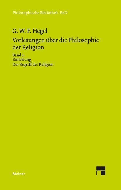 Vorlesungen über die Philosophie der Religion / Vorlesungen über die Philosophie der Religion als Buch