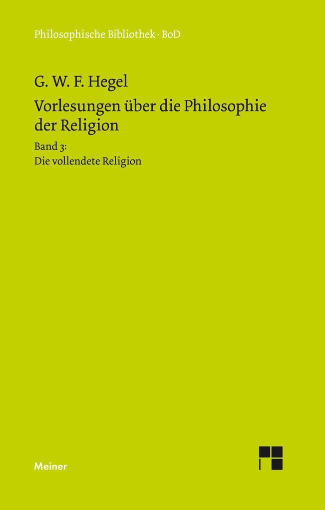 Vorlesungen über die Philosophie der Religion als Buch