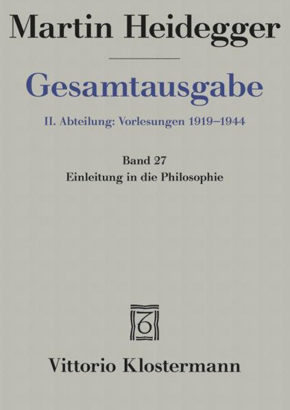 Gesamtausgabe Abt. 2 Vorlesungen Bd. 27. Einleitung in die Philosophie als Buch