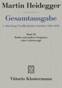 Gesamtausgabe Abt. 1 Veröffentlichte Schriften Bd. 16. Reden und andere Zeugnisse eines Lebensweges 1910 - 1976
