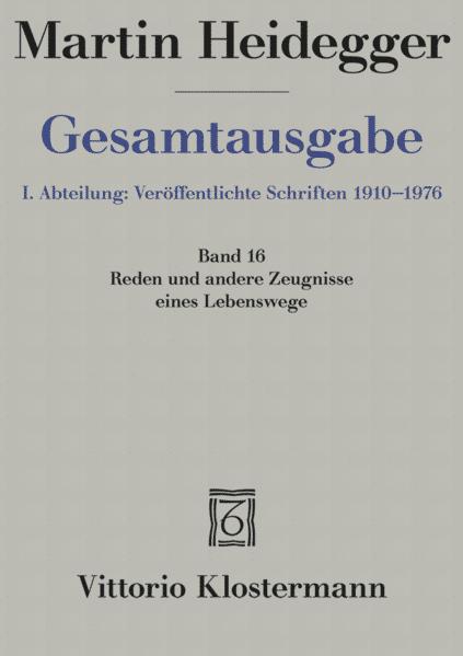 Gesamtausgabe Abt. 1 Veröffentlichte Schriften Bd. 16. Reden und andere Zeugnisse eines Lebensweges 1910 - 1976 als Buch