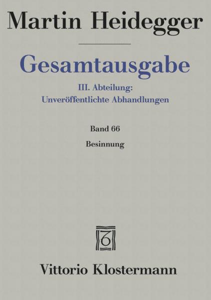 Gesamtausgabe Abt. 3 Unveröffentlichte Abhandlungen Bd. 66. Besinnung (1938/39) als Buch