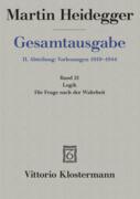 Gesamtausgabe Abt. 2 Vorlesungen Bd. 21. Logik