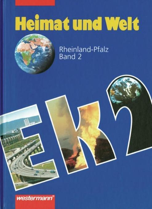 Heimat und Welt. Erdkunde für Rheinland-Pfalz 2. Neu als Buch