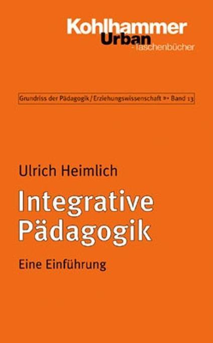 Integrative Pädagogik als Taschenbuch