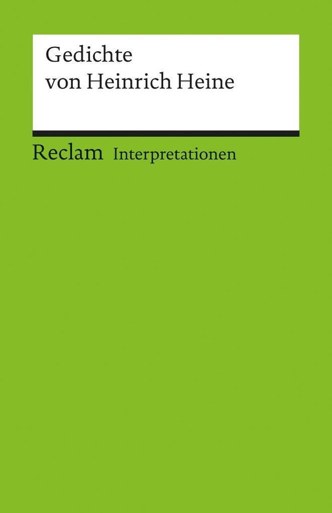 Interpretationen: Gedichte von Heinrich Heine als Taschenbuch