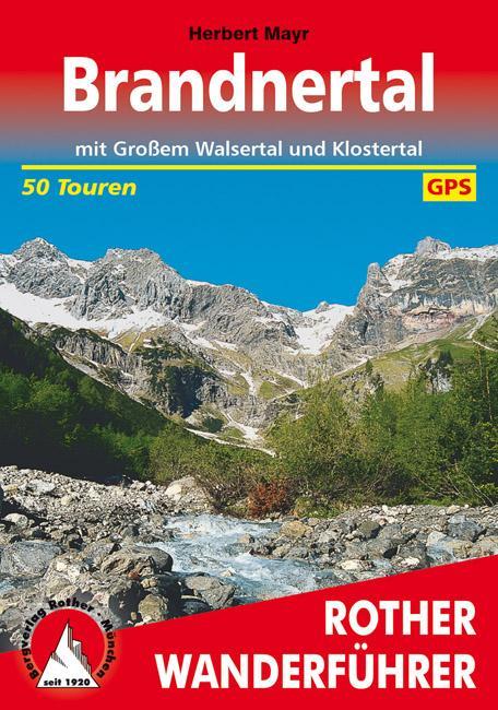 Brandnertal mit Großem Walsertal, Klostertal und östlichem Walgau als Buch